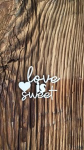 Tekturka Napis Love is sweet